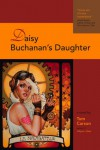 Daisy Buchanan's Daughter - Tom Carson, Glenn Arthur