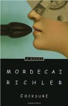 Cocksure - Mordecai Richler