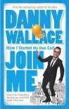 Join Me - Danny Wallace