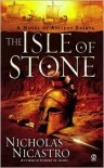 The Isle of Stone: A Novel of Ancient Sparta - Nicholas Nicastro