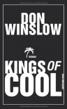 Kings of Cool: Roman - Don Winslow