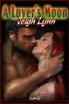A Lover's Moon - Jeigh Lynn