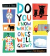 Do You Know Which Ones Will Grow? - Susan A. Shea, Tom Slaughter