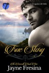 True Story (The Deverells Book 1) - Jayne Fresina