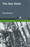 The Sea Hawk - Howard Koch, Rudy Behlmer, Seton I. Miller