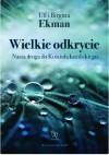 Wielkie odkrycie Nasza droga do Kościoła katolickiego - Birgitta Ekman, Ulf Ekman