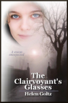The Clairvoyant's Glasses - Helen Goltz