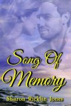 Song of Memory - Sharon Ricklin Jones