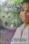 Tameka's Smile - Zena Wynn