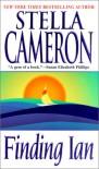 Finding Ian (Zebra Contemporary Romance) - Stella Cameron