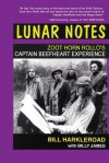 Lunar Notes - Zoot Horn Rollo's Captain Beefheart Experience - Bill Harkleroad, Billy James