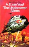 The Undercover Aliens - A.E. van Vogt