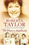 Too Many Mothers - Roberta Taylor