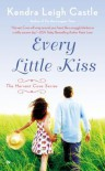 Every Little Kiss - Kendra Leigh Castle