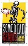 Some Dead Genius - Lenny Kleinfeld