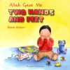 Allah Gave Me Two Hands and Feet - Raana Bokhari