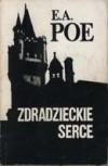 Zdradzieckie serce - Edgar Allan Poe