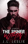 The Sinner Within (L.A. Sinners MC, #1) - J.L. Leslie