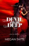 Devil and the Deep (The Ceruleans) (Volume 4) - Megan Tayte