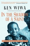 In the Shadow of a Saint - Ken Wiwa