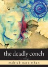 The Deadly Conch: Tara Trilogy - Narsimhan Mahtab