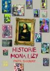Historie Mona Lizy - Jolanta Kozłowska, Piotr Barsony, Joanna Woyciechowska