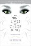 The Nine Lives of Chloe King: The Fallen; The Stolen; The Chosen - Liz Braswell