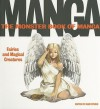 The Monster Book of Manga: Fairies and Magical Creatures: Draw Like the Experts - Ikari Studio