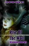 Rise Of The Wolf (Eye Of The Storm) (Volume 5) - Dianna Hardy