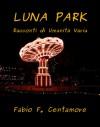 Luna Park - Fabio F. Centamore