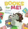 Books for Me! - Sue Fliess, Mike Laughead