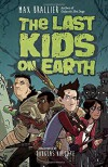 The Last Kids on Earth - Doug Holgate, Max Brallier