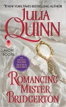 Romancing Mister Bridgerton (Bridgertons, #4) - Julia Quinn