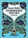 Symphonies Nos. 5 and 6 in Full Score - Gustav Mahler