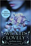 Wicked Lovely, with Bonus Material (Wicked Lovely Series #1) - Melissa Marr