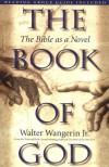 The Book of God - Walter Wangerin
