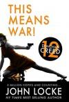 This Means War! - John  Locke