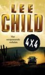 4 x 4: vier spannende verhalen van Lee Child - Lee Child, Jan Pott