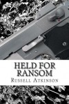 Held for Ransom - Russell Atkinson