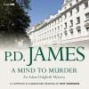 A Mind to Murder - P. D. James, Roy Marsden