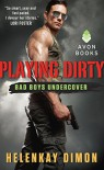 Playing Dirty: Bad Boys Undercover - HelenKay Dimon