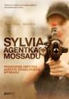 Sylvia. Agentka Mossadu - Ram Oren, Moti Kfir