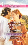 Return of the Italian Tycoon (The Vineyards of Calanetti) - Jennifer Faye