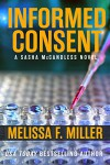 Informed Consent (Sasha McCandless Legal Thriller Book 8) - Melissa F. Miller