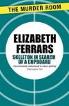 Skeleton in Search of A Cupboard - Elizabeth Ferrars