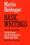Basic Writings: Ten Key Essays, plus the Introduction to Being and Time - Martin Heidegger