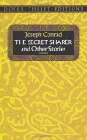 The Secret Sharer and Other Stories (Dover Thrift Editions) - Joseph Conrad