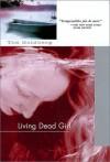 Living Dead Girl - Tod Goldberg