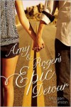 Amy and Roger's Epic Detour -