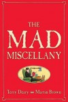 The Mad Miscellany - Terry Deary